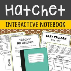 Hatchet by Gary Paulsen Interactive Notebook Novel Study. This unit includes vocabulary terms, poetry, author biography research, themes, character traits, one-sentence chapter summaries, and note taking activities. All interactive pages have been designed with easy-to-cut and easy-to-fold edges for frustration-free creativity!If you're looking for a complete book unit that is full of higher-level activities and NOT boring multiple choice tests, then this is it!