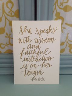 "Just listed! READY TO SHIP:) ""She speaks with wisdom"" Hand Lettered by BeanstalkLoft on Etsy, $15.00"