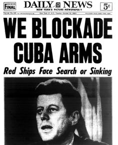 new-york-daily-news-front-page-cuban-missile-crisis-1962.jpg (1200×1481)