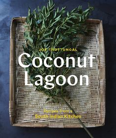 Coconut Lagoon: Recipes from a South Indian Kitchen by Joe Thottungal Garlic Uses, Banana Fritters, Spinach Curry, Chaat Masala, Indian Kitchen, Easy Food To Make, Indian Dishes, Butter Chicken, Biryani