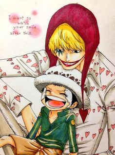 I want to watch you smile after this/Corazon,Law/One piece
