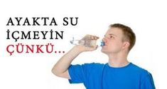 Sebebini Öğrendikten Sonra Bir Daha Asla Ayakta Su İçmeyeceksiniz!