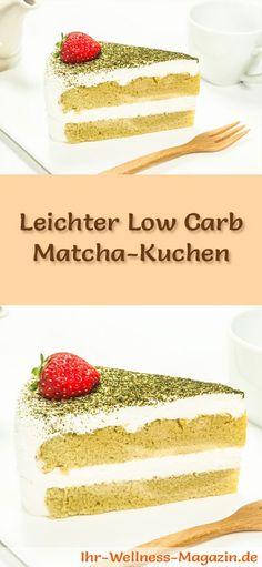 Rezept für einen leichten Low Carb Matcha-Kuchen: Der kalorienreduzierte Kuchen mit Matcha-Tee wird ohne Zucker und Getreidemehl gebacken. Er ist kohlenhydratarm, enthält viel Eiweiß ...