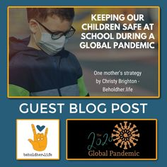 beholdher.life Keeping Our Children Safe at School During a Global Pandemic - One Mother's Strategy