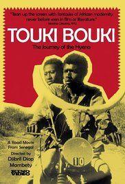 Touki Bouki (1973) Written and directed by Djibril Diop Mambety - Senegal