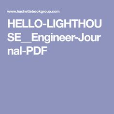 HELLO-LIGHTHOUSE__Engineer-Journal-PDF Book Week, Lighthouse, Engineering, Pdf, Journal, Content, Books, Bell Rock Lighthouse, Light House