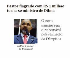 http://www.paulopes.com.br/2014/12/pastor-flagrado-com-um-milhao-de-reais-torna-se-ministro-de-dilma.html