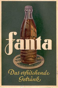 Heller: Ich Bin ein Fanta Did you know that Fanta, the popular soft drink, was a Nazi-era German invention?Did you know that Fanta, the popular soft drink, was a Nazi-era German invention? Vintage Labels, Vintage Signs, Vintage Ads, Vintage Prints, Vintage Style, Vintage Advertising Posters, Old Advertisements, Poster Ads, Poster Prints