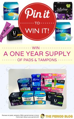The Period Blog & Always is giving away a ONE YEAR SUPPLY of pads & tampons to one lucky winner!