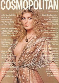 Renee Russo on the cover of 'Cosmopolitan', 1978.    -I think this would be great to recreate this with her today, she would look great!