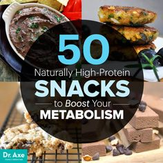50 High Protein Snacks to Boost Your Metabolism - Dr. Axe - 50 High Protein Snacks to Boost Your Metabolism – Dr. High Protein Snacks, High Protein Recipes, Protein Foods, Healthy Snacks, Healthy Recipes, Protein Bars, Protein Muffins, Protein Cookies, Healthy Breakfasts