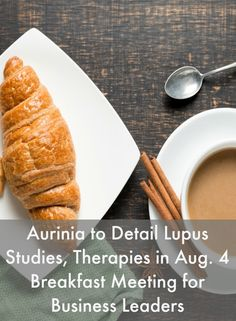 Aurinia to Detail Lupus Studies, Therapies in Aug. 4 Breakfast Meeting for Business Leaders