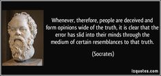 quote-whenever-therefore-people-are-deceived-and-form-opinions-wide-of-the-truth-it-is-clear-that-the-socrates-333649.jpg (850×400)