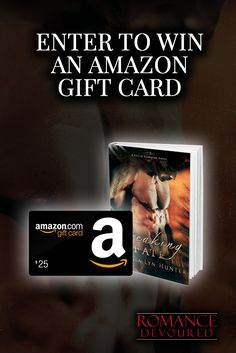 Win a $25 Amazon Gift Card & eBooks from Bestselling Author G.L. Hunter www.romancedevoured.com