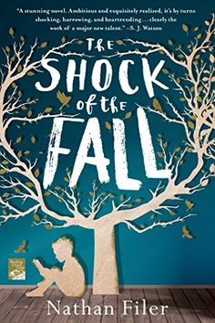 The Shock of the Fall: A Novel by Nathan Filer http://www.amazon.com/dp/1250028132/ref=cm_sw_r_pi_dp_RUdQub16K7YMG