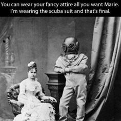 Fancy Clothes versus Scuba Suit
