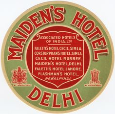 Maiden's Hotel Delhi - Associated Hotels of India (Luggage Label) by Artist Unknown | Vintage Posters at International Poster Gallery