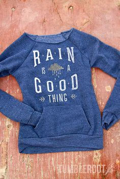 Rain Is A Good Thing | Soft off-the-shoulder Sweatshirt | Women's Country Apparel
