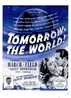 1945 Ad Film Tomorrow the World Lester Cowan Frederic March Betty Field Old Movies, Vintage Movies, Betty Field, Happy Movie, Film Genres, Films, Agnes Moorehead, Kinds Of Story, Classic Movies