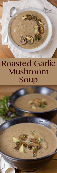 Creamy delicious, thick and hearty, mushroom soup, made even more delicious with earthy roasted garlic. This Roasted Garlic Mushroom Soup is what you want on a chilly night. Best Soup Recipes, Vegetarian Recipes, Cooking Recipes, Healthy Recipes, Cookbook Recipes, Amazing Recipes, Easy Cooking, Healthy Food, Favorite Recipes