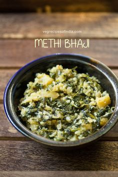 methi bhaji recipe with step by step photos - simple, healthy and yet tasty recipe of methi bhaji or methi sabzi. this is one of those recipes i make at times with methi or fresh