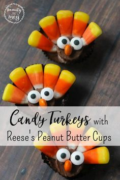 Candy Turkey's made with Reese's Peanut Butter Cups