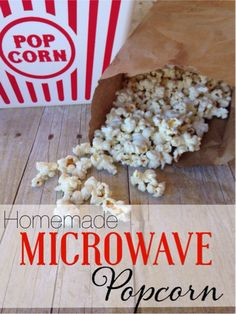 Make your own homemade popcorn. It's so yummy and only takes 3 ingredients.
