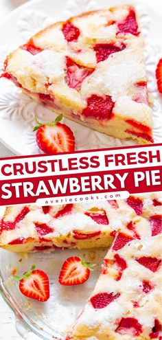Everyone will love this homemade strawberry pie! Bursting with fresh strawberries plus the goodness of a cake and a blondie, this crustless pie is sure to be a hit. Feel free to play around with this fruit recipe! Save this dessert idea! Best Easy Dessert Recipes, Homemade Desserts, Sweets Recipes, Fruit Recipes, Easy Desserts, Delicious Desserts, Easy Sweets, Simple Recipes, Fresh Strawberry Pie