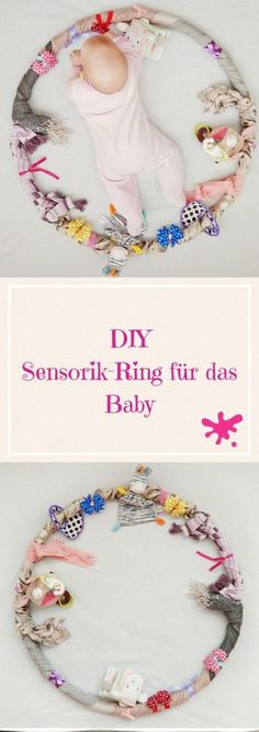 Sensory Hula Hoop for the Baby - Employment, Learning and .- Sensorial Hula Hoop for the baby – employment, learning and playing in one – make sensor ring yourself. Hula Hoop, Baby Kind, Baby Love, After Baby, Baby Party, Having A Baby, Diy Toys, Kids And Parenting, Diy For Kids