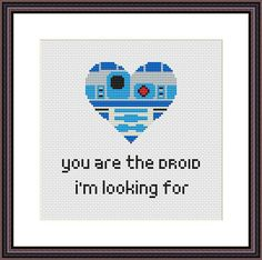 Embroidery Stitches Ideas Heart Star Wars Funny Cross Stitch PDF Pattern You Are The Droid I'm Looking For - Geek Cross Stitch, Cross Stitch Bookmarks, Counted Cross Stitch Patterns, Cross Stitch Designs, Cross Stitch Embroidery, Star Stitch, Subversive Cross Stitches, Simple Embroidery, Modern Embroidery