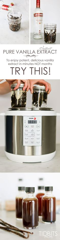 Instant pure vanilla extract made in the pressure cooker.  Enjoy in minutes, NOT…