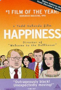 Happines, 1998, The lives of many individuals connected by the desire for happiness, often from sources usually considered dark or evil.    Director:  Todd Solondz  Writer:  Todd Solondz  Stars:  Jane Adams, Jon Lovitz and Philip Seymour Hoffman