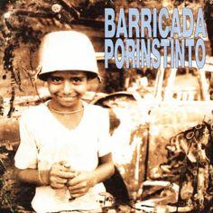 Por instinto (1991) http://oigofotos.wordpress.com/2013/10/03/adios-a-las-armas-barricada-anuncian-el-fin-de-la-banda-con-su-definitiva-disolucion-tras-30-anos-de-rock/#more-2201