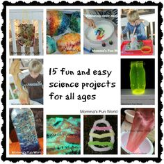 Momma's Fun World: 15 different fun kid science projects
