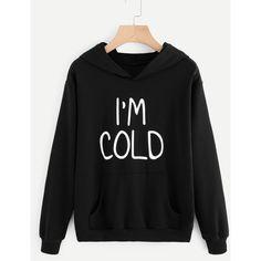 SheIn(sheinside) Slogan Print Hoodie (66 RON) ❤ liked on Polyvore featuring tops, hoodies, black, print hoodies, pullover hoodies, hooded pullover sweatshirt, print hoodie and long sleeve hoodie