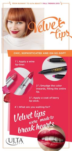 Velvet lips are the perfect fall 2015 runway makeup trend to try at home. Sophisticated for daytime but chic enough for a night out, get the look in these easy steps from Ulta Beauty.