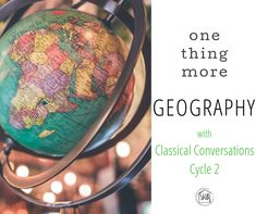 a simple list of resources and activities to supplement Classical Conversations Cycle 2 Geography. Recommended for students going through a cycle for the 2n