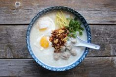 How to Make a Delicious Thai Congee for Breakfast - Fearless Eating