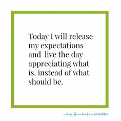 Affirmation: Release Expectations – Prayables