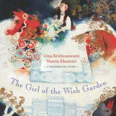 Nasrin Khosravi (1950-2010) iranian artist - 'The Girl of The Wish Garden', written by Uma Krishnaswami.