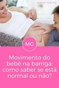 Bebê na barriga   Movimento do bebê na barriga: como saber se está normal ou não?   Veja quais são os sinais de perigo