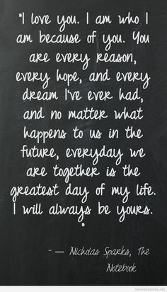 The Notebook Quotes The Notebook Quotes  Click Image To Find More Quotes Pinterest Pins