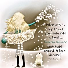 Princess Sassy Pants & Co. Sassy Quotes, Cute Quotes, Great Quotes, Quotes To Live By, Inspirational Quotes, Dance Quotes Motivational, Sassy Sayings, Sweet Sayings, Quotes Kids
