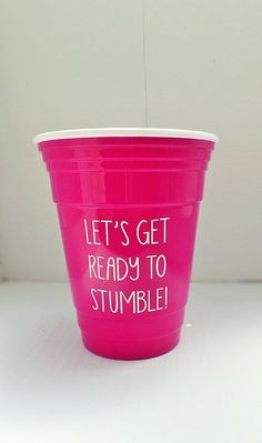 Let's Get Ready To Stumble! Solo Cup, Birthday Gift for Her, Birthday Party Favors, Birthday Gift for Her, Custom Cup – 2019 - Birthday ideas Birthday Cup, 30th Birthday Parties, Birthday Party Favors, 30th Party, Birthday Kids, Birthday Recipes, Kid Parties, Birthday Month, 50th Birthday
