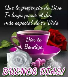 Positive Phrases, Motivational Phrases, Good Morning Funny, Good Morning Messages, Good Day Quotes, Good Morning Quotes, Spanish Quotes Love, Biblical Verses, God Prayer