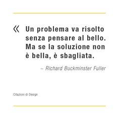 Citazioni di design: Richard Buckminster Fuller