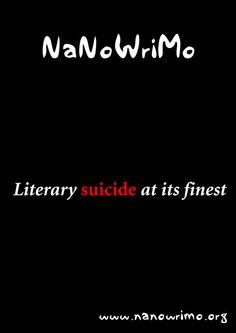 NaNoWriMo - Poster IV by Pianochick66.deviantart.com #NaNoWriMo #writing *