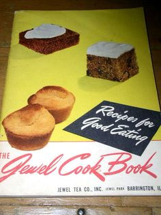 Jewel Tea Cook Book,  #10131043.      A 1940's printing of this Recipies For Good Eating Cook Book published by Jewel Tea Co., Inc. of Jewel Park, Barrington, Ill.