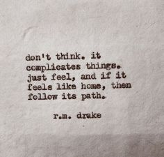 Follow your path, don't overthink it.