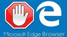 واخيرا خدمتا منع الإعلانات Adblock و Adblock Plus تصلان إلى متصفح Edge